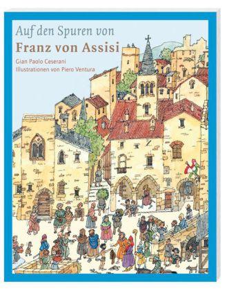 Cover des Mediums: Auf den Spuren von Franz von Assisi