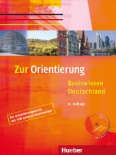 Zur Orientierung, Basiswissen Deutschland, m. Audio-CD