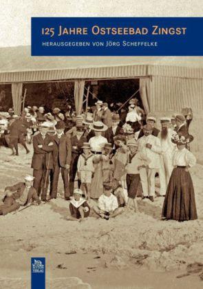 125 Jahre Ostseebad Zingst