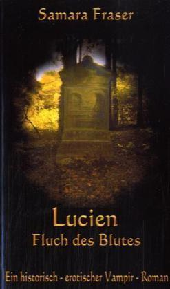 Lucien, Fluch des Blutes
