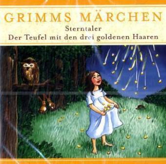 Sterntaler; Der Teufel mit den drei goldenen Haaren, 1 Audio-CD