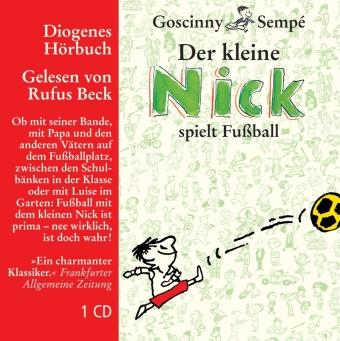 Der kleine Nick spielt Fußball, 1 Audio-CD