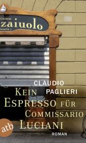 Kein Espresso für Commissario Luciani Cover
