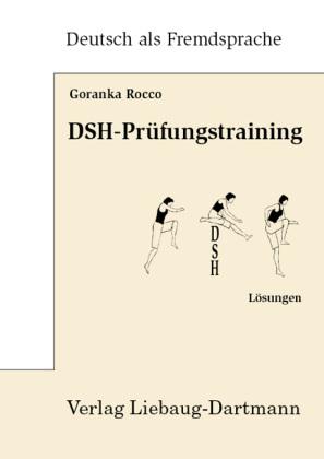 Dsh Prüfungstraining Lösungen Goranka Rocco 9783922989677