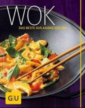 Wok - das Beste aus Asiens Küchen Cover