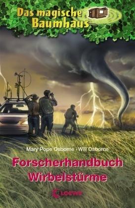 Das magische Baumhaus - Forscherhandbuch Wirbelstürme