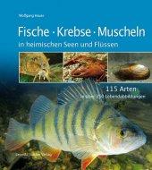 Fische, Krebse und Muscheln in heimischen Seen und Flüssen Cover