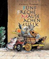 Fünf freche Mäuse machen Musik Cover