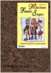 Märchen, Fabeln, Sagen