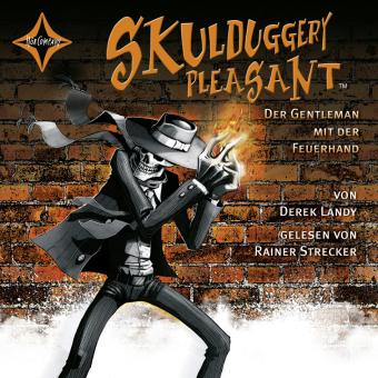 Skulduggery Pleasant - Der Gentleman mit der Feuerhand, 6 Audio-CDs