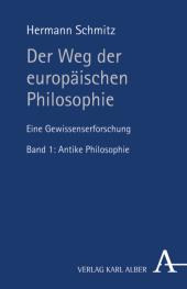 Der Weg der Europäischen Philosophie, Eine Gewissenserforschung