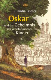 Oskar und das Geheimnis der verschwundenen Kinder Cover