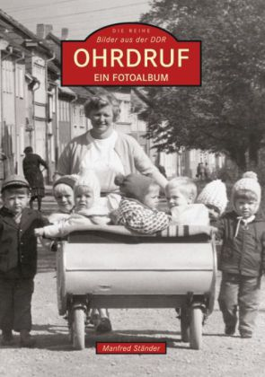 Ohrdruf - Ein Fotoalbum