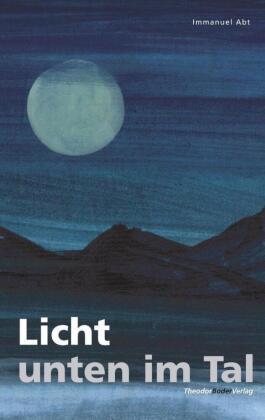 Licht unten im Tal