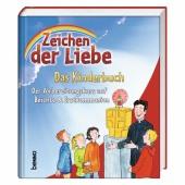 Zeichen der Liebe - Das Kinderbuch Cover