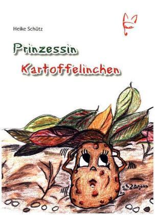 Prinzessin Kartoffelinchen