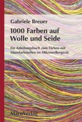 1000 Farben auf Wolle und Seide Cover