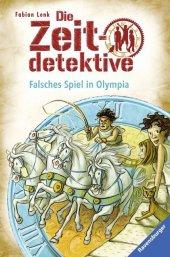 Die Zeitdetektive - Falsches Spiel in Olympia Cover