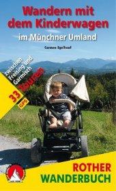 Rother Wanderbuch Wandern mit dem Kinderwagen im Münchner Umland