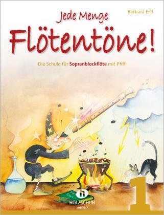 Jede Menge Flötentöne!, für Sopranblockflöte