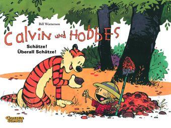Calvin und Hobbes - Schätze! Überall Schätze!