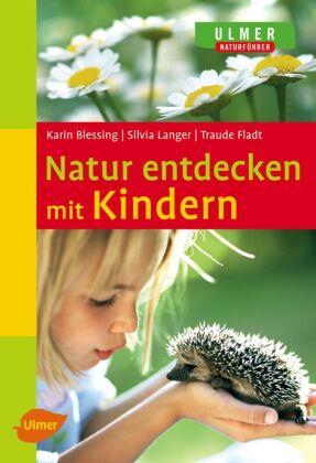 Natur entdecken mit Kindern