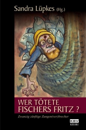 Wer tötete Fischers Fritz ?