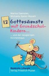 12 Gottesdienste mit Grundschulkindern Cover