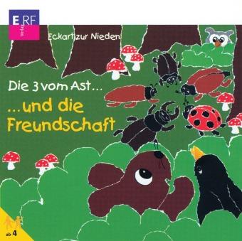 Die drei vom Ast . . . und die Freundschaft, 1 Audio-CD