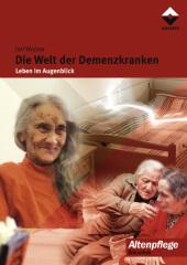 Die Welt der Demenzkranken
