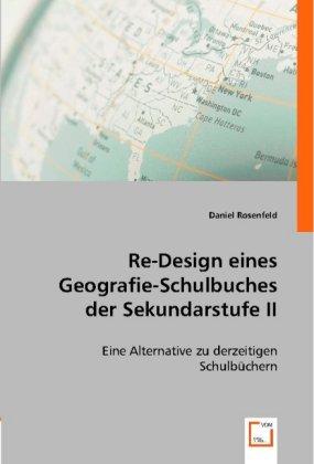 Re-Design eines Geografie-Schulbuches der Sekundarstufe II