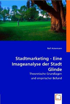 Stadtmarketing - Eine Imageanalyse der Stadt Glinde