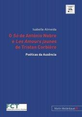 'O So' de António Nobre e 'Les Amours jaunes' de Tristan Corbière