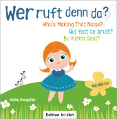 Wer ruft denn da?;Who's Making that Noise? Qui fait ce bruit? Bu Kimin Sesi?, m. Audio-CD