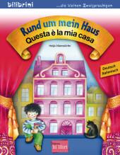 Rund um mein Haus, Deutsch-Italienisch;Questa è la mia casa