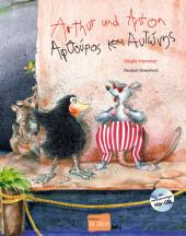 Arthur und Anton, Deutsch-Griechisch, m. Audio-CD Cover