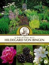 Gärtnern mit Hildegard von Bingen Cover