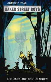Die Baker Street Boys - Die Jagd auf den Drachen Cover