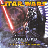 Star Wars, Dark Lord - Der Untergang von Kashyyyk, 1 Audio-CD Cover
