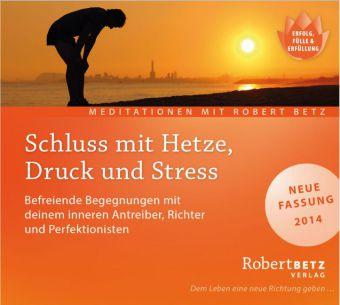Schluss mit Hetze, Druck und Stress, Audio-CD