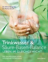 Trinkwasser & Säure-Basen-Balance, Leben im Gleichgewicht