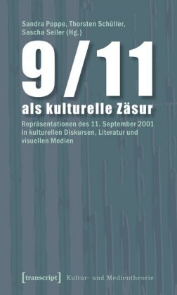 9/11 als kulturelle Zäsur