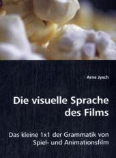 Die visuelle Sprache des Films