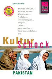 Reise Know-How KulturSchock Pakistan