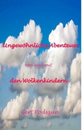 Ungewöhnliche Abenteuer von und mit den Wolkenkindern