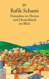 Damaskus im Herzen und Deutschland im Blick Cover