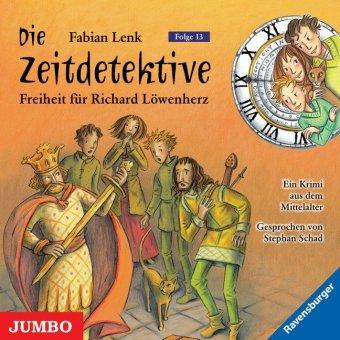 Cover des Mediums: Die Zeitdetektive: Freiheit für Richard Löwenherz