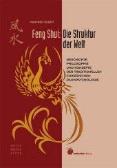 Feng Shui: Die Struktur der Welt