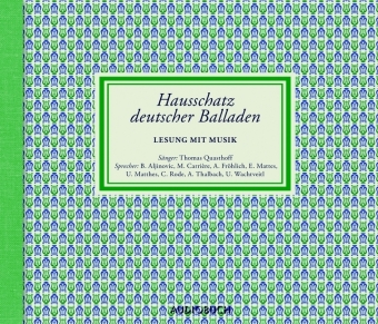 Hausschatz deutscher Balladen, 4 Audio-CDs