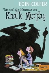 Tim und das Geheimnis von Knolle Murphy Cover